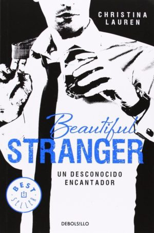 Un desconocido encantador (Beautiful Stranger 2) de Christina Lauren [ePub]