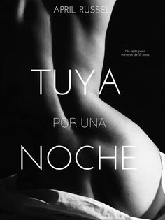 Tuya por una noche (Tuya 1) por April Russell - FULL en (MEDIAFIRE)
