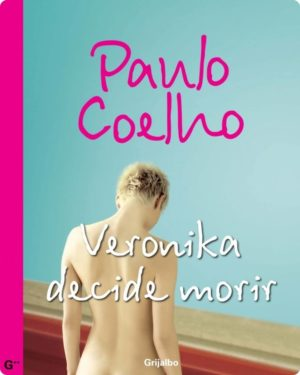 Veronika decide morir por Paulo Coelho Gratis [DESCARGABLE]