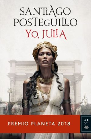Yo, Julia de Santiago Posteguillo [DESCARGABLE] [FULL]